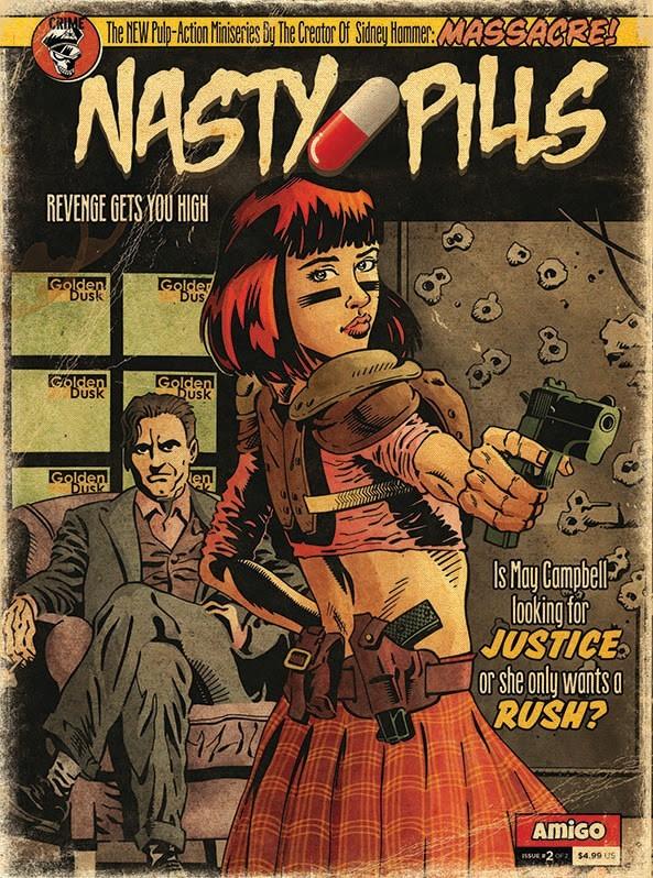 Nasty Pills #2 (of 2)
