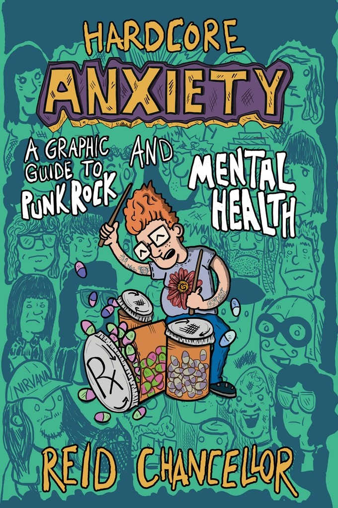 Hardcore Anxiety: A Graphic Guide to Punk and Mental Health