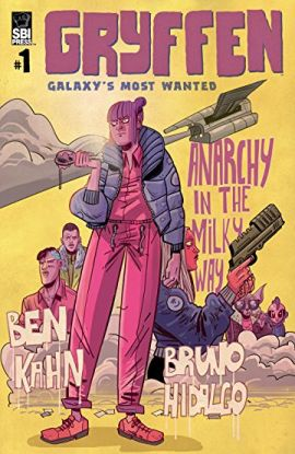 Gryffen: Galaxy's Most Wanted #1