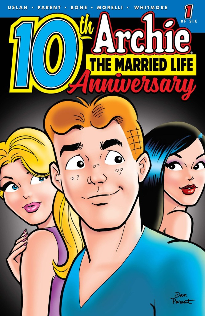 ARCHIE: THE MARRIED LIFE 10 YEARS LATER #1 (of 6)