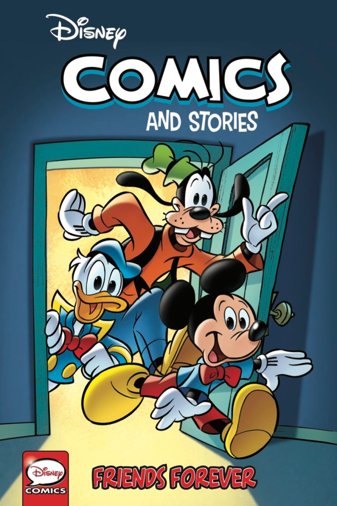 Disney Comics and Stories Vol. 1 Friends Forever