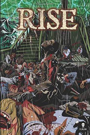 Rise #1: Genesis