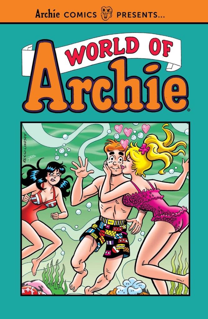 WORLD OF ARCHIE VOL. 1 (TP)