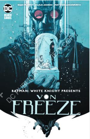 Batman: White Knight Presents Von Freeze