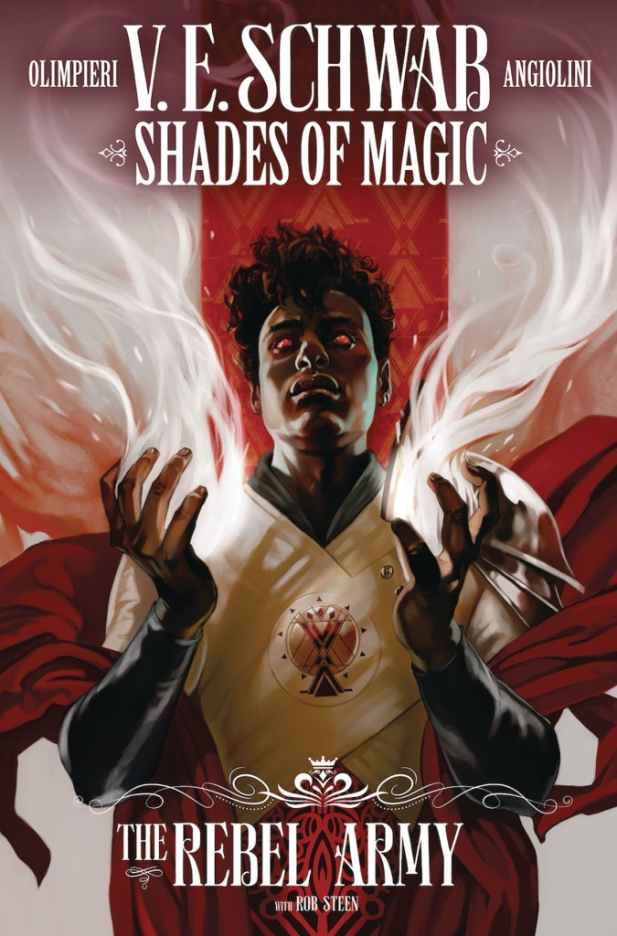 Shades of Magic The Rebel Army #1