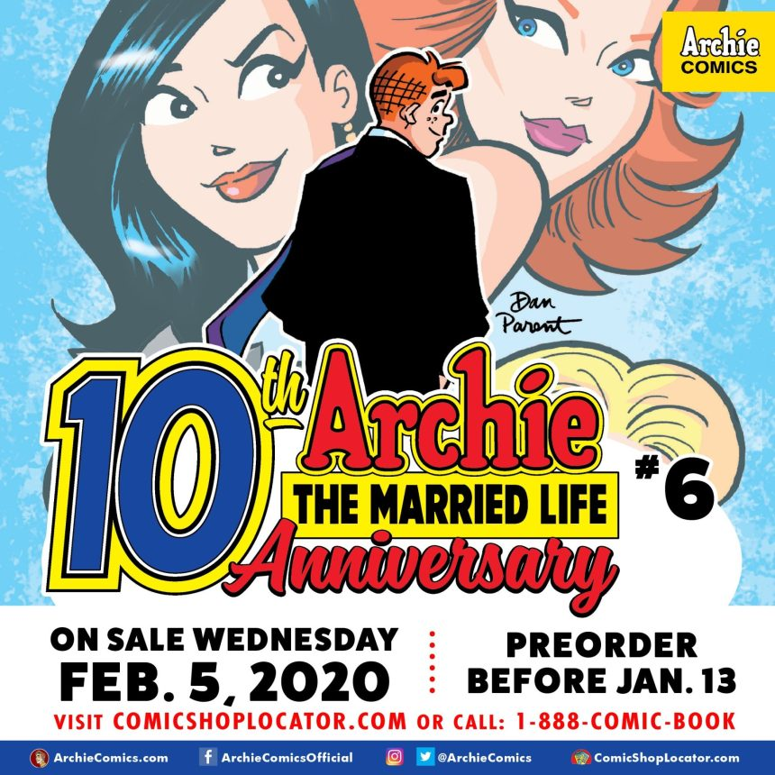 ARCHIE THE MARRIED LIFE: 10th ANNIVERSARY #6 (of 6) preorder