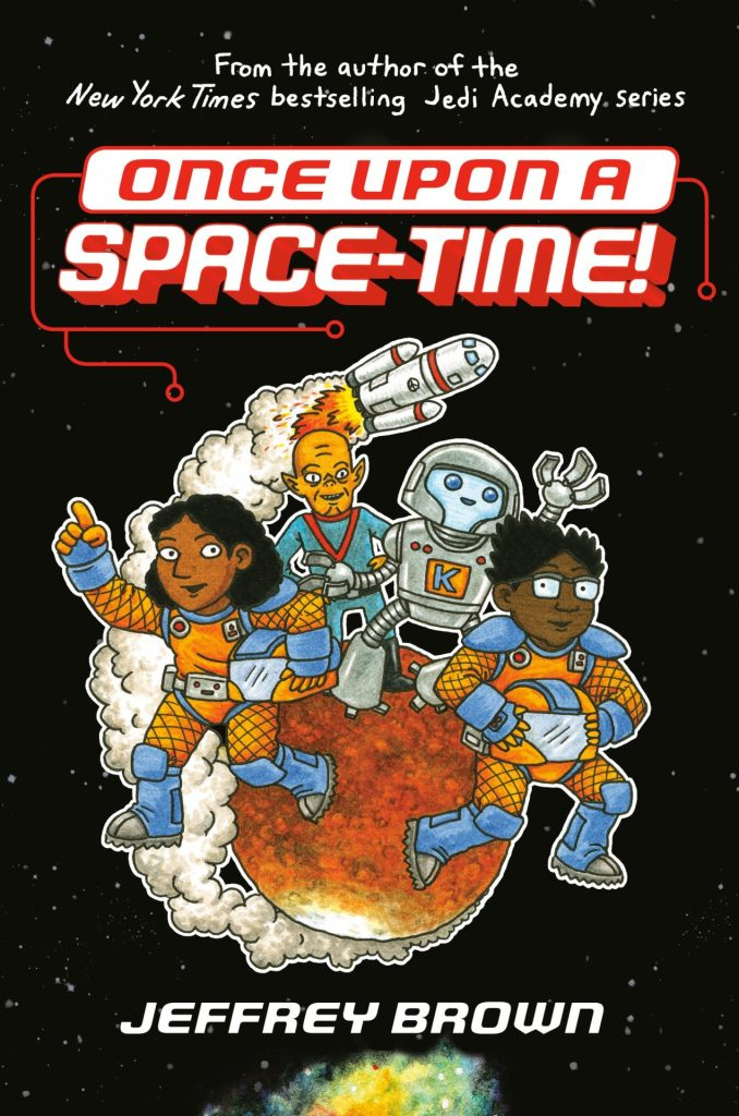 Jeffrey Brown- ONCE UPON A SPACE-TIME! (available June 2)