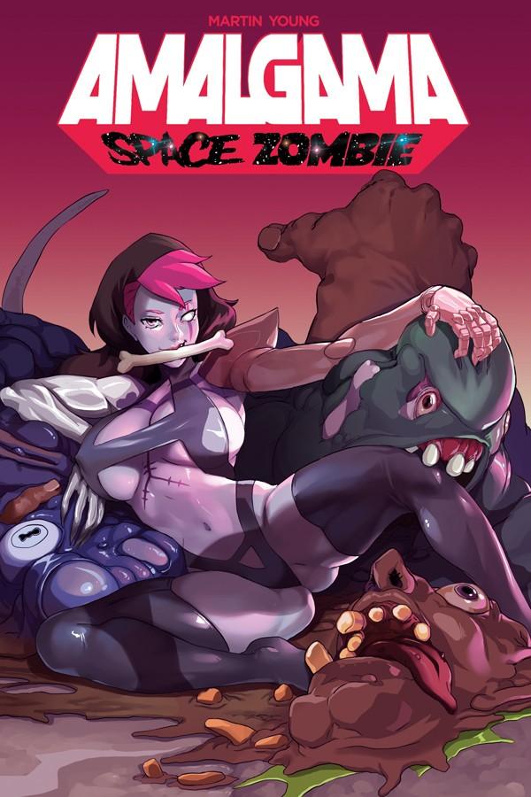 AMALGAMA: SPACE ZOMBIE VOLUME 1