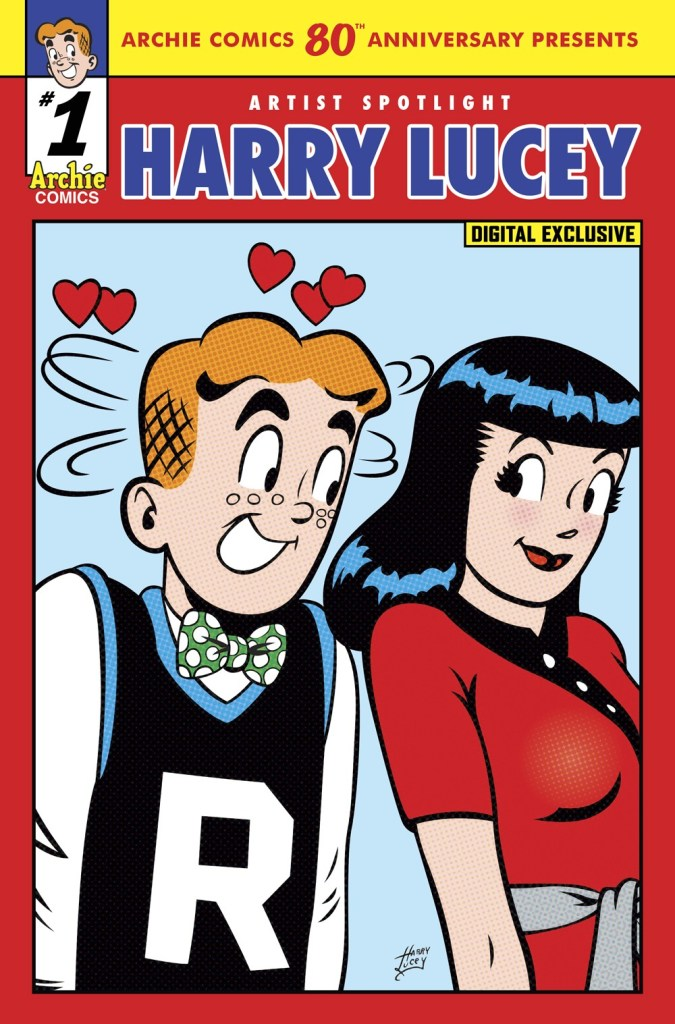 ARCHIE COMICS 80TH ANNIVERSARY PRESENTS: ARTIST SPOTLIGHT - HARRY LUCEY