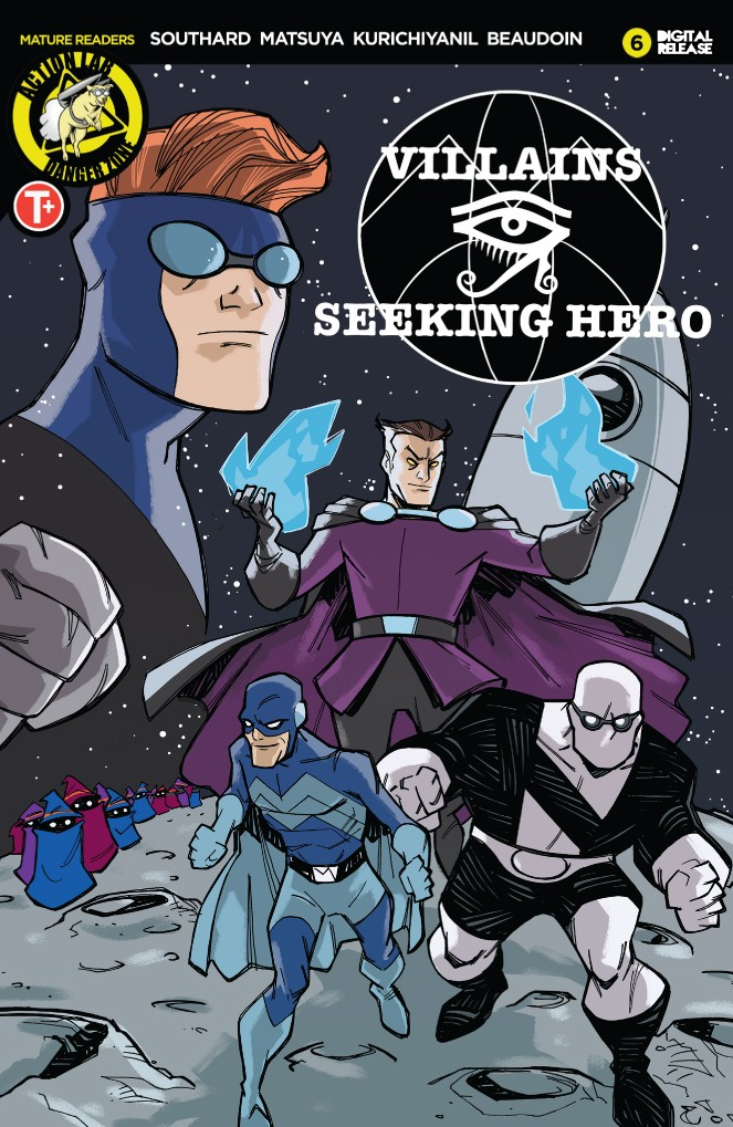 VILLAINS SEEKING HERO #6