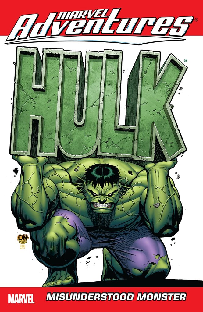 Marvel Adventures Hulk Vol. 1: Misunderstood Monster