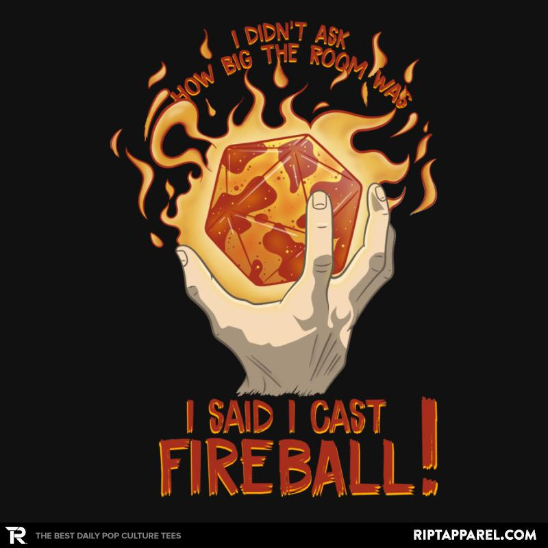 I Cast Fireball!