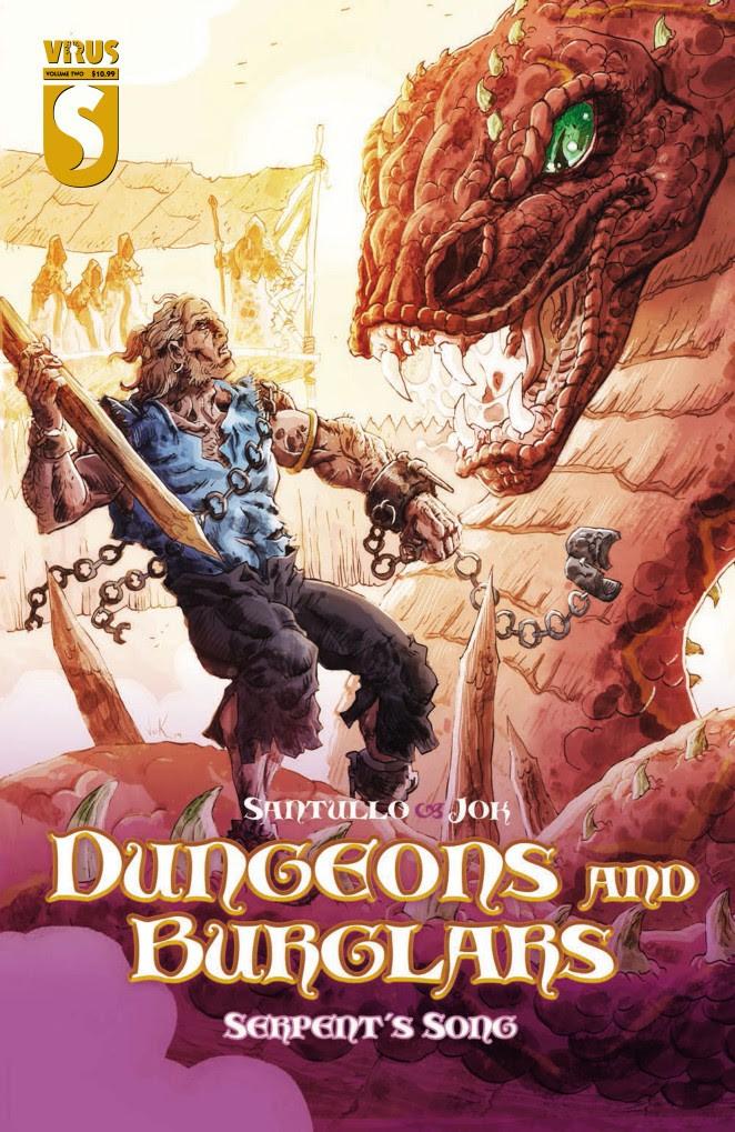Dungeons & Burglars Vol. 2: Serpent's Song