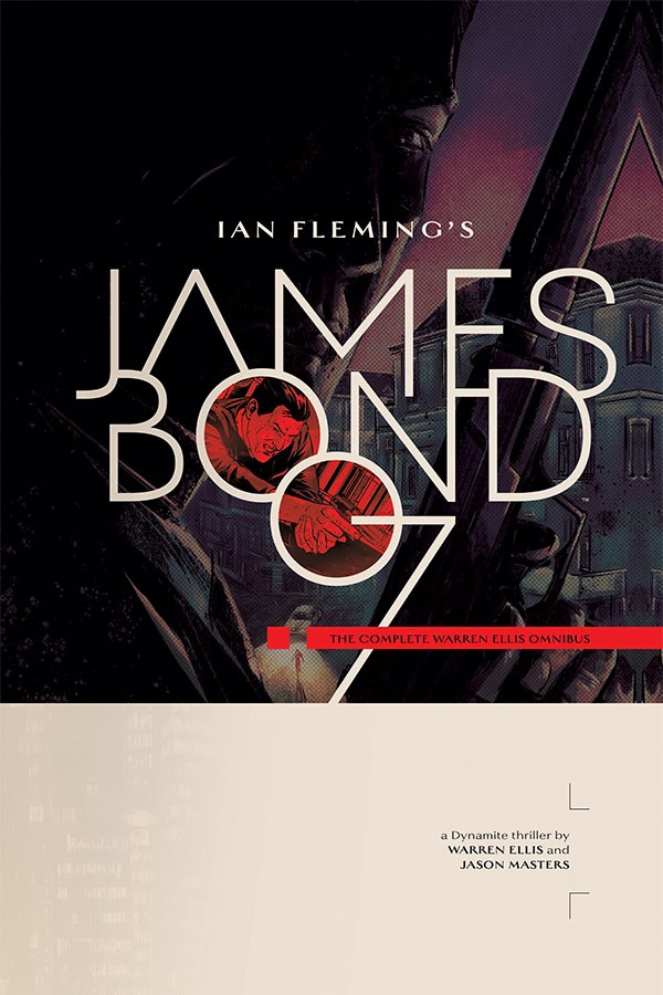 James Bond: The Complete Warren Ellis Omnibus