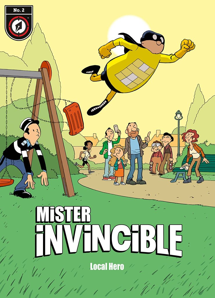 Mister Invincible #2: Local Hero