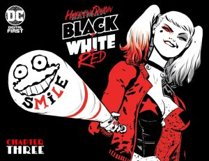 Harley Quinn: Black + White + Red #3