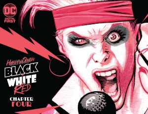 Harley Quinn Black + White + Red Chapter Four