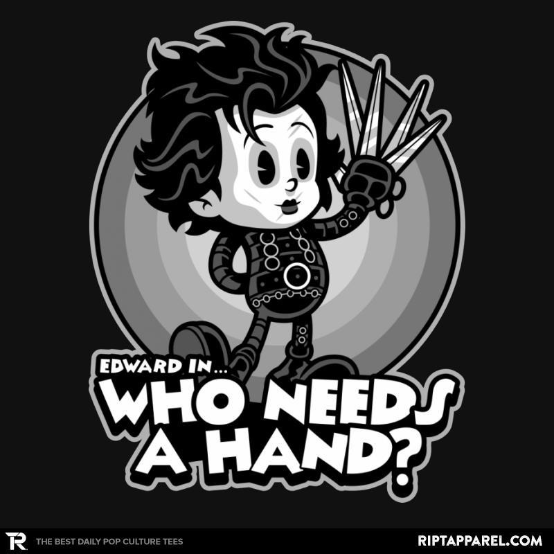 Who Needs a Hand?