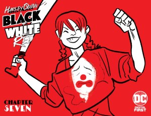 Harley Quinn: Black + White + Red Chapter Seven