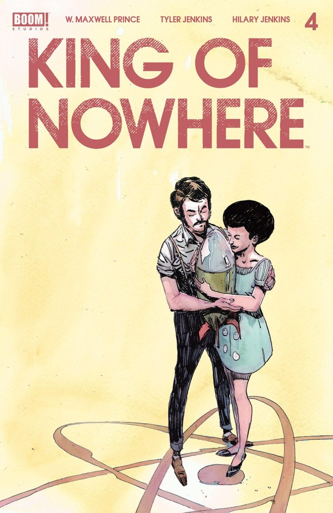 King of Nowhere #4 (of 5)