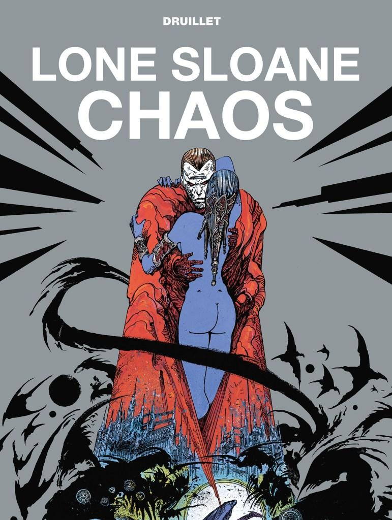 Lone Sloane: Chaos