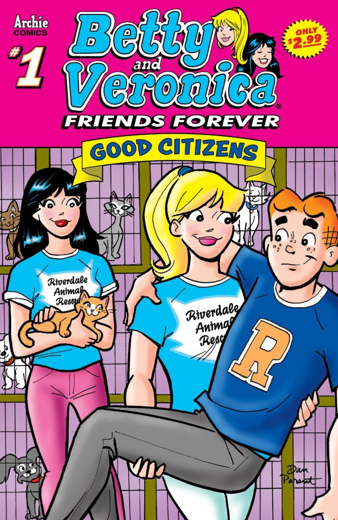 BETTY & VERONICA FRIENDS FOREVER: GOOD CITIZENS #1