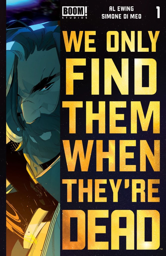 We Only Find Them When They're Dead #1 Fourth Printing