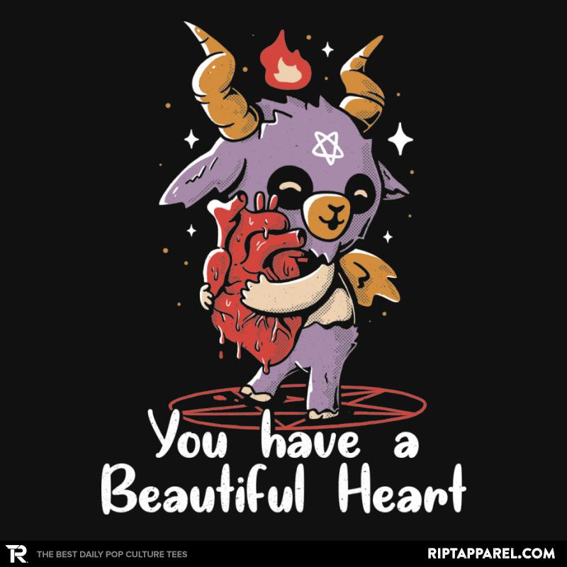 You Have a Beautiful Heart