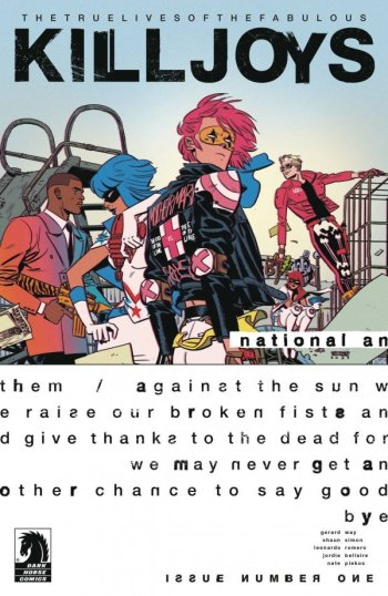 TRUE LIVES OF THE FABULOUS KILLJOYS: NATIONAL ANTHEM #1