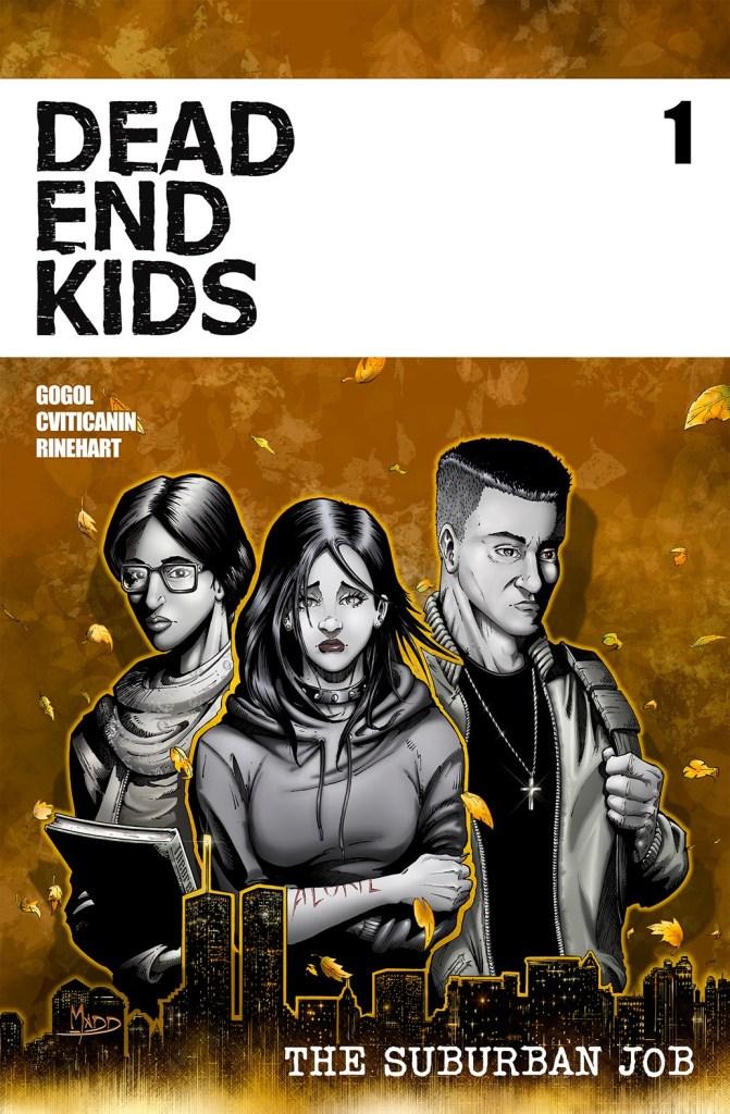 Dead End Kids: The Suburban Job #1