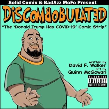 DISCOMBOBYLATED: THE DONALD TRUMP HAS COVID-19 COMIC STRIP
