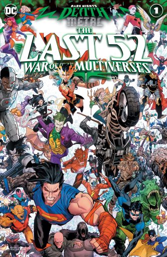 Dark Nights: Death Metal The Last 52: War of the Multiverses #1