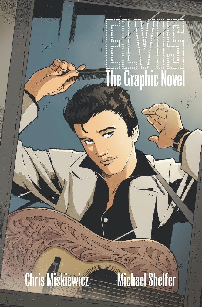 Elvis: The Graphic Novel