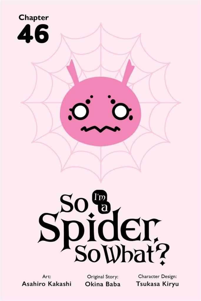 So I'm a Spider, So What? #46