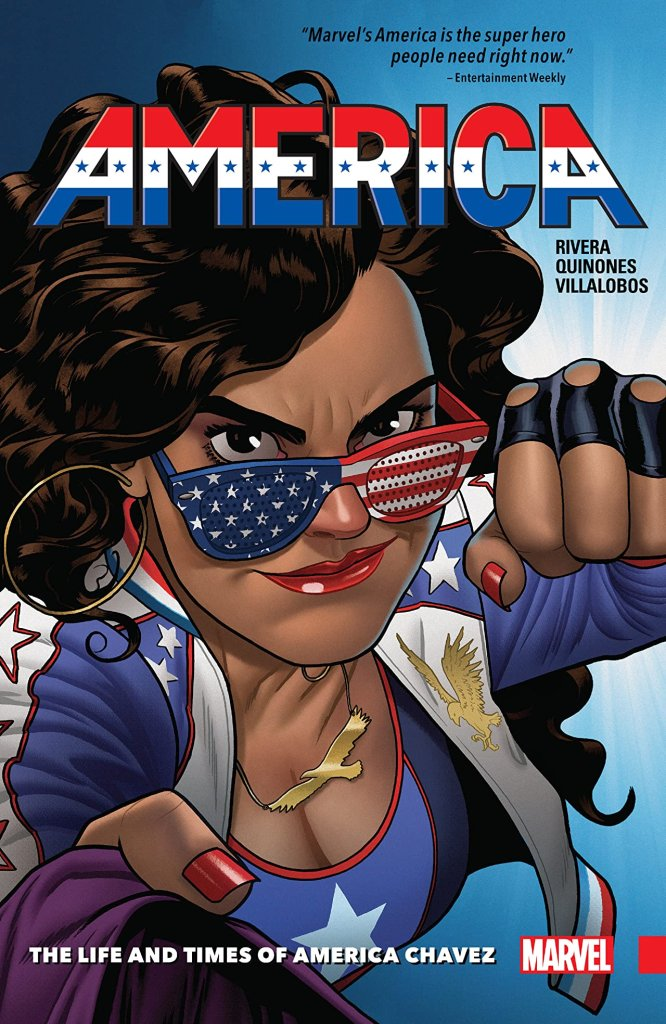 America Chavez: The Life and Times of America Chavez