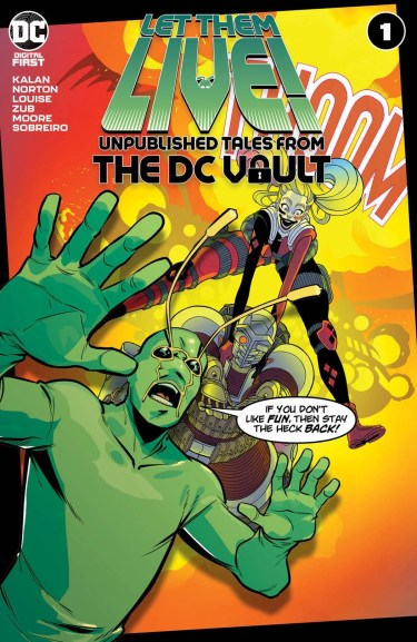 Let Them Live! Unpublished Tales From the DC Vault #1