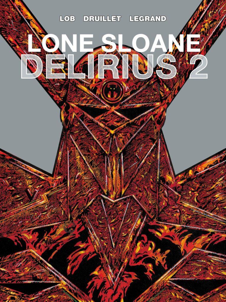 LONE SLOANE DELIRIUS 2