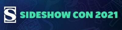 Sideshow Con 2021