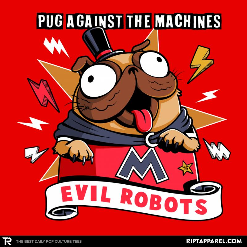 Pug Against the Machines