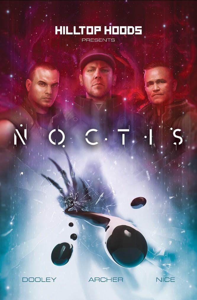 Hilltop Hoods Present: Noctis