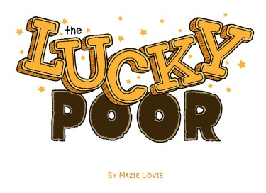 The Lucky Poor