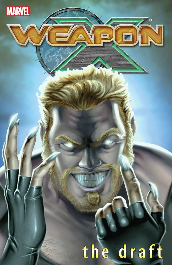 Weapon X Vol. 1: The Draft