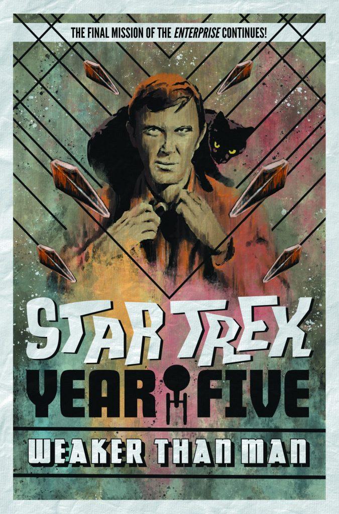 Star Trek: Year Five Vol. 3 Weaker Than Man