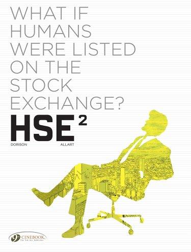 HSE - Human Stock Exchange Vol. 2