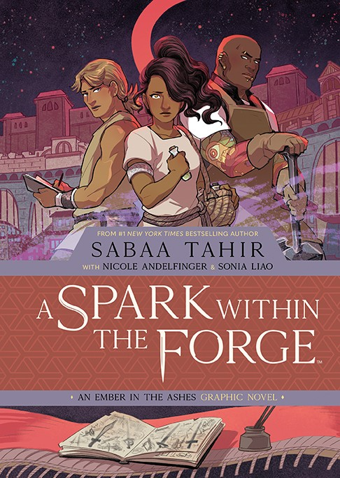 A Spark Within the Forge: An Ember in the Ashes Graphic Novel