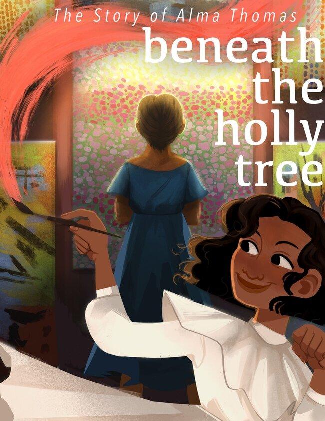 BENEATH THE HOLLY TREE: A COMIC ABOUT ALMA THOMAS