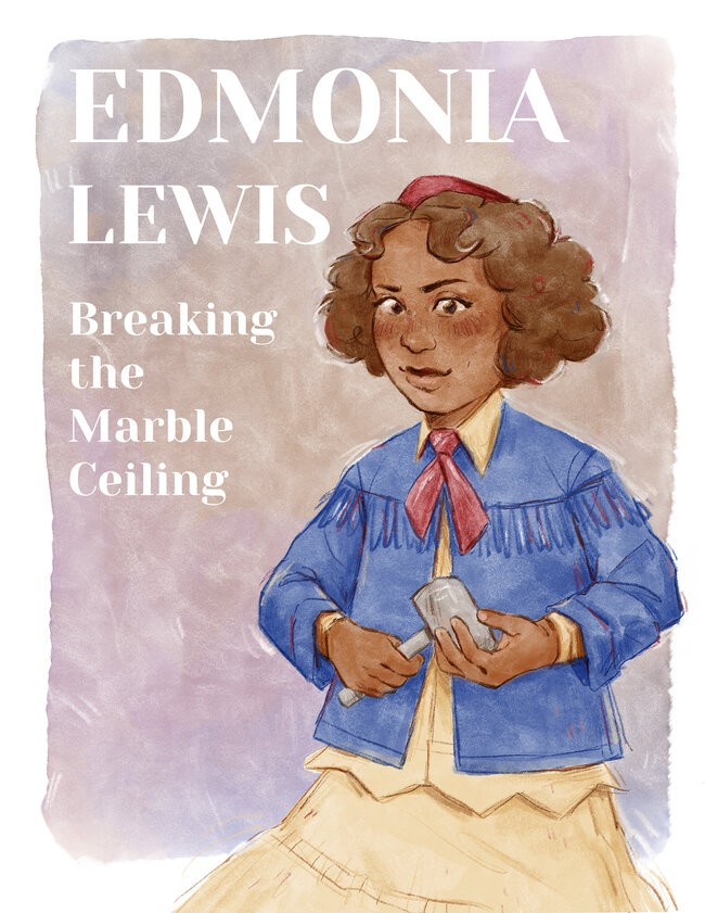 BREAKING THE MARBLE CEILING: A COMIC ABOUT EDMONIA LEWIS