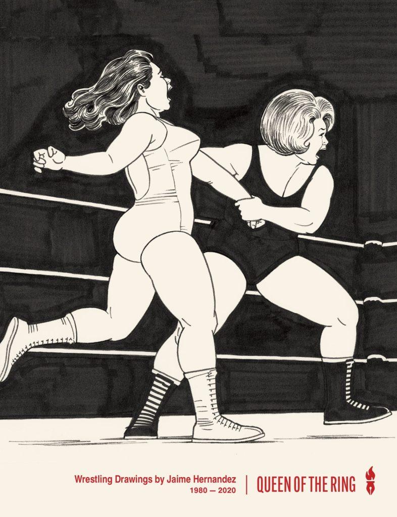 Queen of the Ring: Wrestling Drawings by Jaime Hernandez