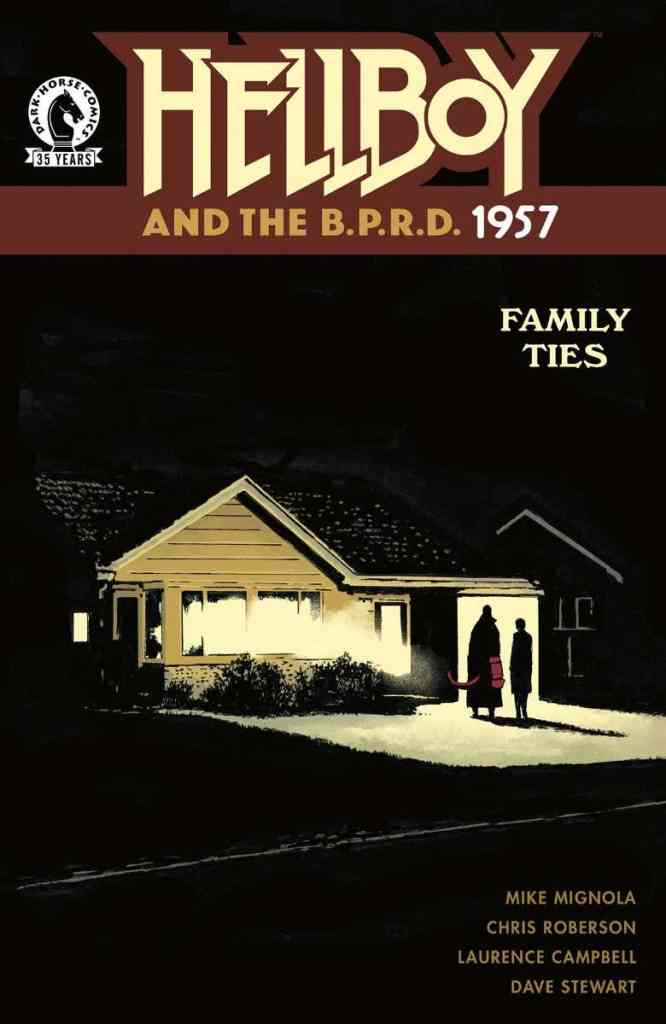 Hellboy and the BPRD 1957 Family Ties