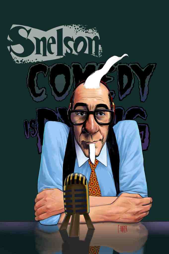 Snelson: Comedy is Dying #2